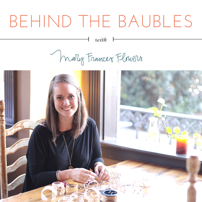 Behind the Baubles: Mary Frances Flowers