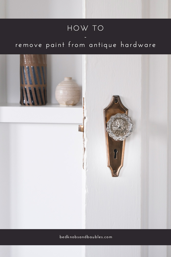 How to Remove Paint from Antique Hardware